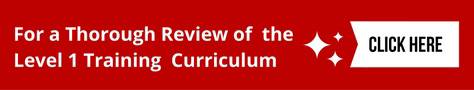 For A Thorough Review of the Level 1 Training Curriculum